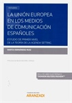 The European Union in the Spanish media. First level study of the theory of the Agenda Setting